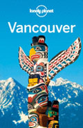 Guide Lonely Planet Edition 2014 Vancouver City guide